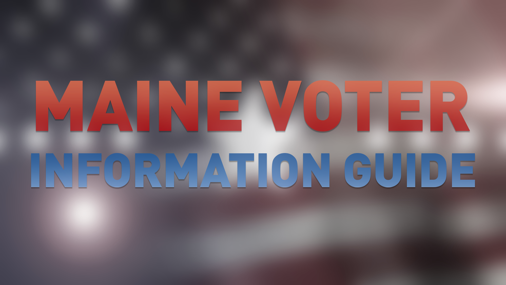2018 Maine Voter Information Guide | WGME